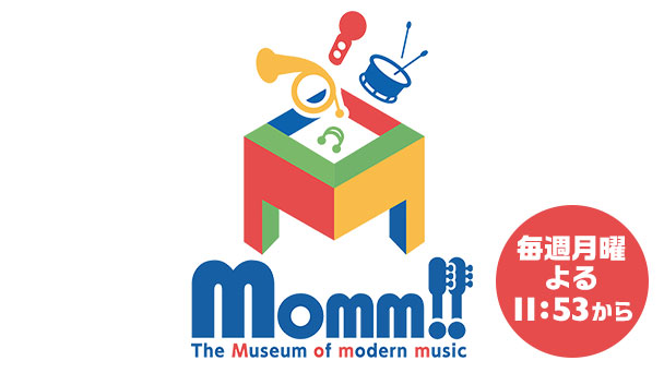 Momm!!』The Museum of modern m...